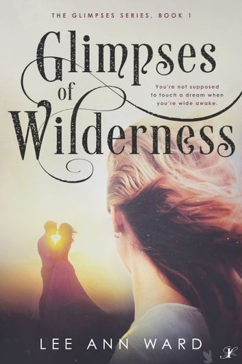 Glimpses of Wilderness ebook by Lee Ann Ward