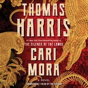 Cari Mora - A Novel audiobook by Thomas Harris