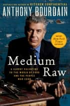 Medium Raw ebook by Anthony Bourdain