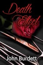 Death Effect ebook by John Burdett
