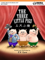 The Three Little Pigs: English-Chinese Version with Pinyin ebook by Sela Gu