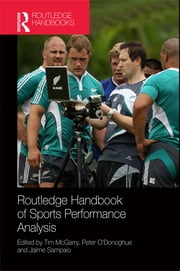 Routledge Handbook of Sports Performance Analysis ebook by Tim McGarry,Peter O'Donoghue,Jaime Sampaio