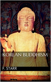Korean Buddhism ebook by Frederick Starr