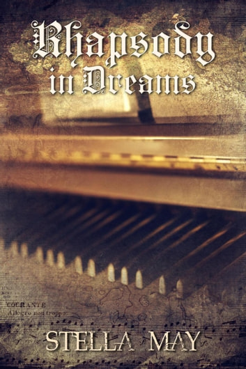 Rhapsody in Dreams ebook by Stella May
