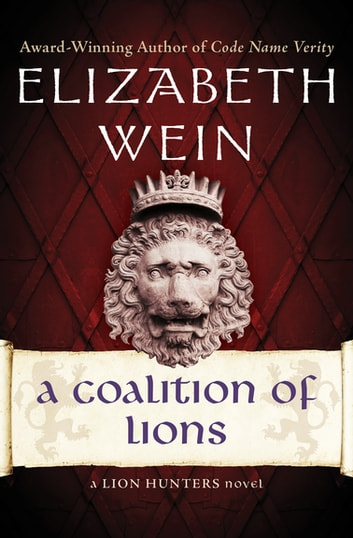 A Coalition of Lions ebook by Elizabeth Wein