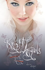 Knight Angels: Book of Revenge (Book Two) ebook by Abra Ebner
