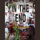 In the End audiobook by Demitria Lunetta
