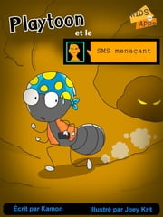 Playtoon et le SMS menaçant ebook by Kamon