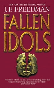 Fallen Idols ebook by J. F. Freedman