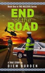 End of the Road ebook by Diem Burden