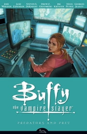 Buffy the Vampire Slayer Season 8 Volume 5: Predators and Prey ebook by Various