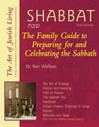 Shabbat (2nd Edition) - The Family Guide to Preparing for and Celebrating the Sabbath ekitaplar by Dr. Ron Wolfson, Federation of Jewish Men's Clubs
