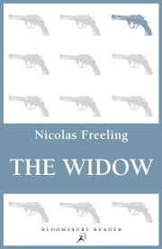 The Widow ebook by Nicolas Freeling