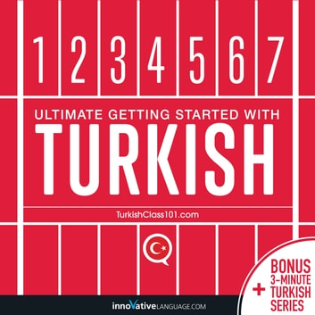 Learn Turkish: Ultimate Getting Started with Turkish
