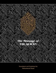 The Message of the Quran ebook by Kobo.Web.Store.Products.Fields.ContributorFieldViewModel