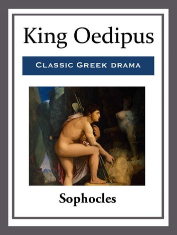 King Oedipus ebook by Sophocles