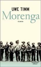 Morenga - Roman ebook by Uwe Timm