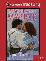 Maggie and the Maverick ebook by Laurie Grant
