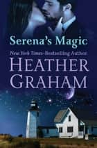 Serena's Magic ebook by Heather Graham
