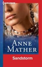 Sandstorm ebook by Anne Mather