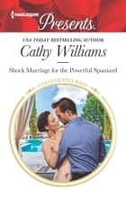 Shock Marriage for the Powerful Spaniard ebook by Cathy Williams