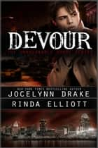 Devour ebook by Jocelynn Drake, Rinda Elliott