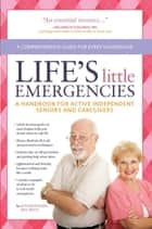 Life's Little Emergencies ebook by Rod Brouhard