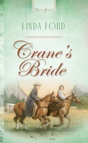 Crane's Bride ebook by Linda Ford