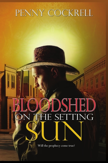 Bloodshed on the Setting Sun ebook by Penny Cockrell