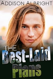 The Best-Laid Plans ebook by Addison Albright