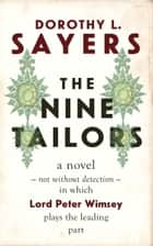 The Nine Tailors ebook by Dorothy L. Sayers