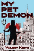 My Pet Demon ebook by Valery Keith