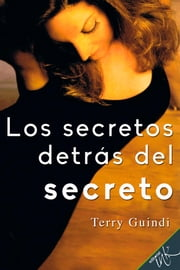 Los secretos detrás del secreto ebook by Terry Guindi