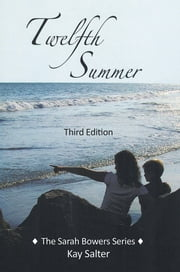 Twelfth Summer - Third Edition ebook by Kay Salter