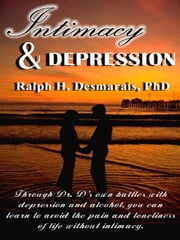 Intimacy and Depression ebook by Desmarais, Ralph, H.