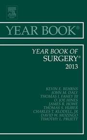 Year Book of Surgery 2013, ebook by Kevin E. Behrns