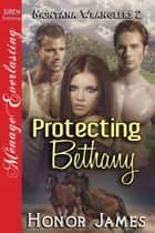 Protecting Bethany ebook by Honor James