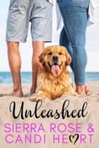 Unleashed - Curvy Hips and Sexy Lips Series Book, #1 ebook by