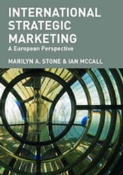 International Strategic Marketing - A European Perspective ebook by J.B. McCall,Marilyn Stone