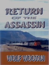 Return of the Assassin ebook by Wolf Wootan