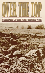 Over The Top - Veterans of the First World War ebook by David Polk,Turner Publishing Company