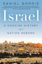 Israel ebook by Daniel Gordis