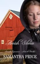 Amish Silence eBook by Samantha Price