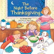 The Night Before Thanksgiving ebook by Natasha Wing,Tammie Lyon,Marcie Millard