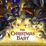 The Christmas Baby ebook by Marion  Dane Bauer,Richard Cowdrey