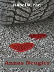 Annas Neugier ebook by Isabella Pad