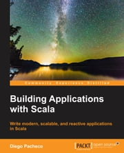 Building applications with Scala ebook by Diego Pacheco