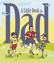 A Little Book for Dad ebook by Andrews McMeel Publishing LLC