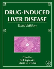 Drug-Induced Liver Disease ebook by Neil Kaplowitz,Laurie D. DeLeve