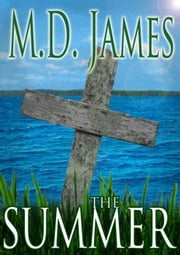 The Summer - Nelson Estates Series, #3 ebook by M.D. James